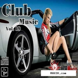 VA - Club Music Vol.19 (2013, Мп3)