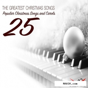 VA - The Greatest Christmas Songs for Solo Piano 25 Popular Christmas Songs and Carols (2015)